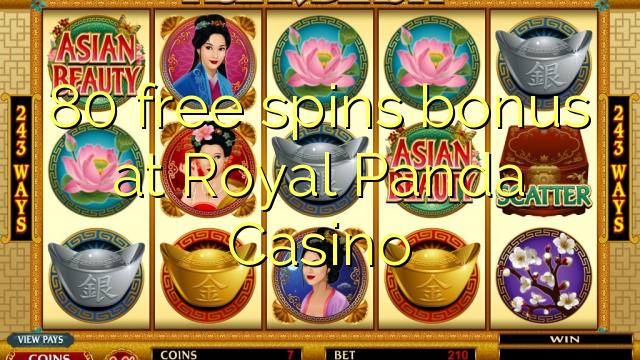 80 озод spins бонус дар Royal Панда Казино