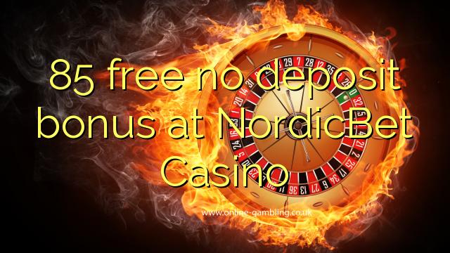 NordicBet Casino-da 85 pulsuz depozit bonusu yoxdur