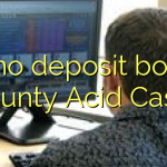 90 no deposit bonus at Aunty Acid Casino