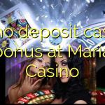 95 no deposit casino bonus at Maria Casino