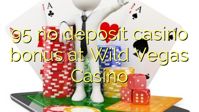 95 ingen indbetaling casino bonus hos Wild Vegas Casino