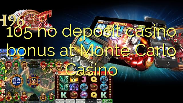 105 нест пасандози бонуси казино дар Монте Карло Казино
