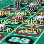 115 free spins casino bonus at Portomaso Live Casino