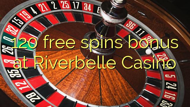 Riverbelle Casino-da 120 pulsuz spins bonusu