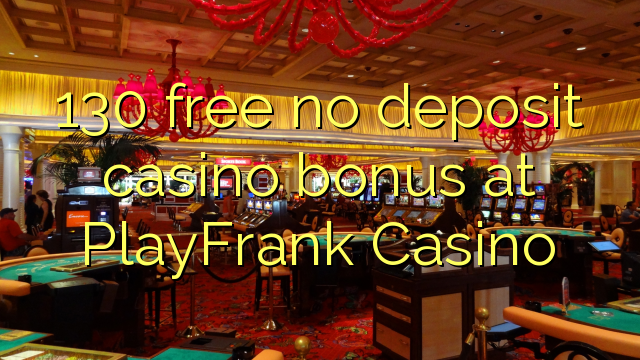 play frank casino no deposit bonus