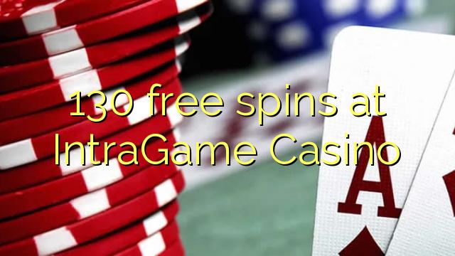 IntraGame Casino 130 pulsuz spins