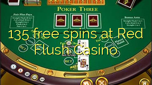 Red Flush Casino-da 135 pulsuz spins