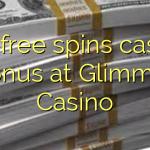 135 free spins casino bonus at Glimmer Casino