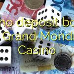 140 no deposit bonus at Grand Mondial Casino