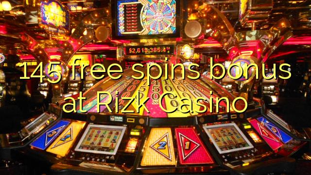 145 pulsuz Rizk Casino bonus spins