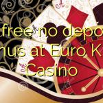 15 free no deposit bonus at Euro King Casino