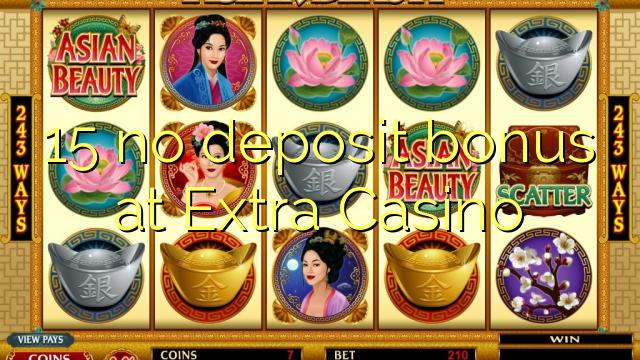 15 ingen innskuddsbonus på Extra Casino