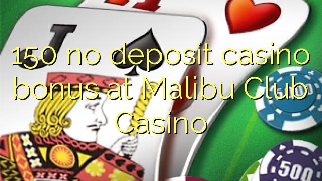 malibu club casino bonus codes