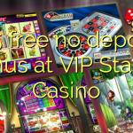 155 free no deposit bonus at VIP Stakes Casino