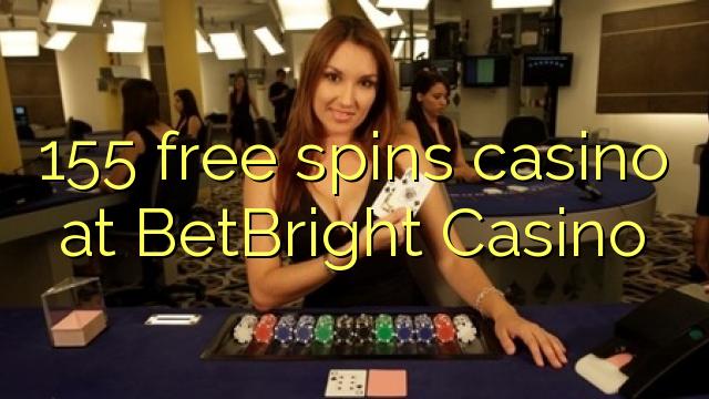 155 озод spins казино дар BetBright Казино