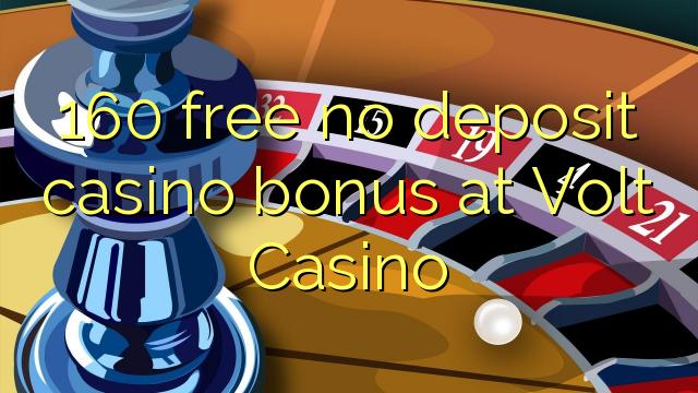 160 нест бонус амонатии казино дар чапцалат Казино озод