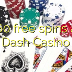 160 free spins at Dash Casino