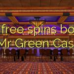 160 free spins bonus at Mr Green Casino