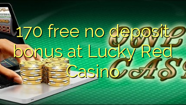 lucky red casino no deposit bonus  2019