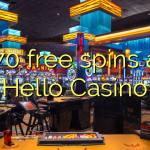170 free spins at Hello Casino