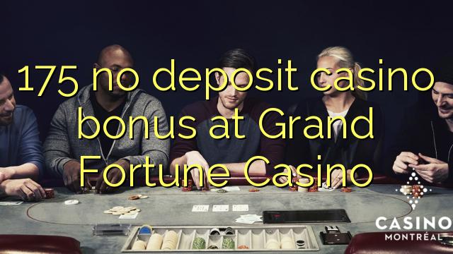 Bonus al casinò 175 non in deposito presso il Grand Fortune Casino