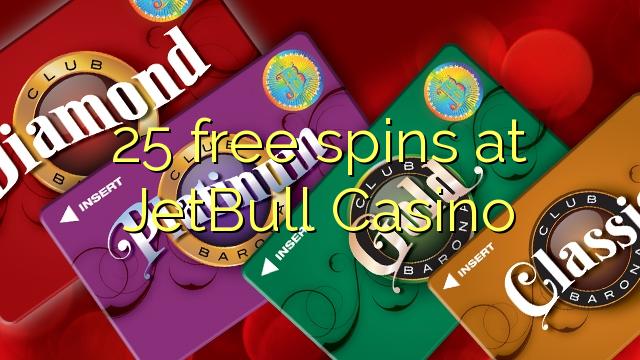 25 free spins at JetBull Casino