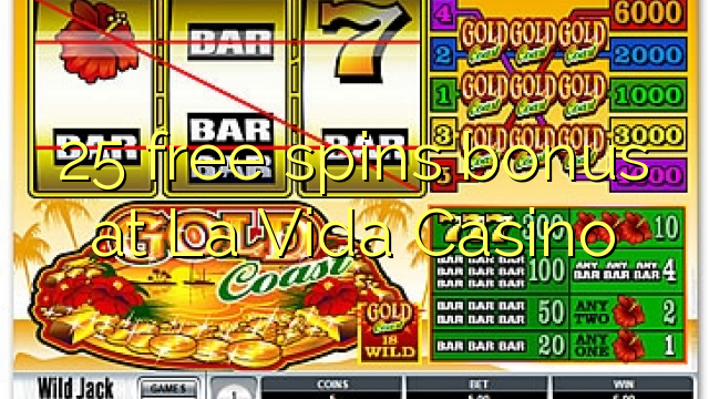 25 Free Spins Bonus bei La Vida Casino