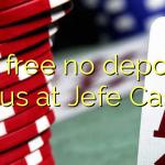 30 free no deposit bonus at Jefe Casino