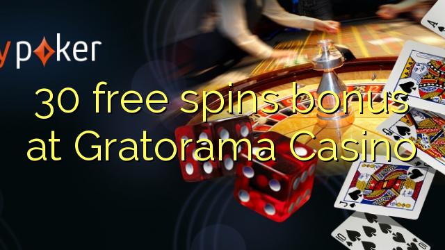 Gratorama Casino-da 30 pulsuz spins bonusu