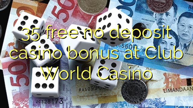 free coupons for club world casino