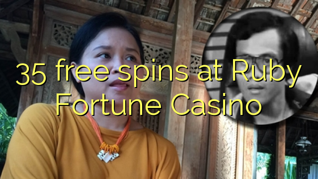 35 free spins at Ruby Fortune Casino