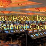 35 no deposit bonus at Summit Casino