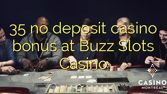 35 нест пасандози бонуси казино дар Buzz ҷойи Казино