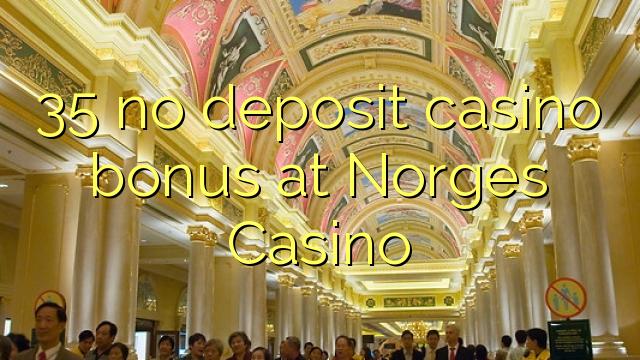 35 no deposit casino bonus at Norges Casino
