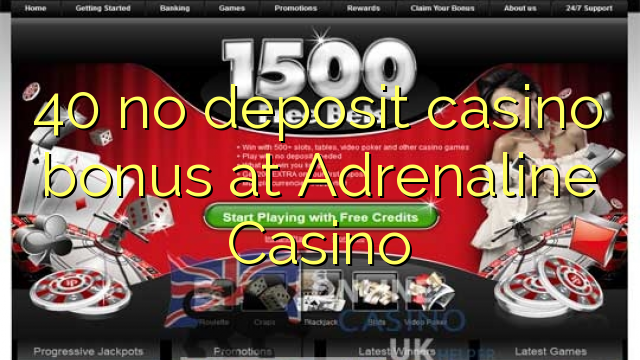 casino adrenaline no deposit