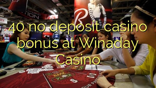 40 mingit deposiiti kasiino bonus at Winaday Casino