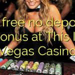45 free no deposit bonus at This Is Vegas Casino