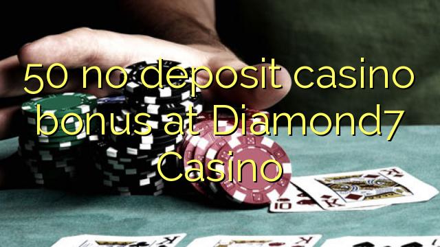 50 нест пасандози бонуси казино дар Diamond7 Казино