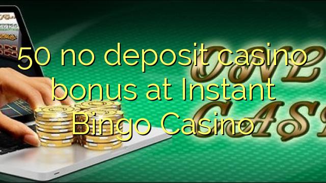 Instant casino bonus no deposit