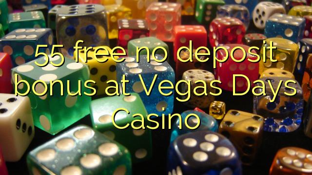 55 ngosongkeun euweuh bonus deposit di Vegas Days Kasino