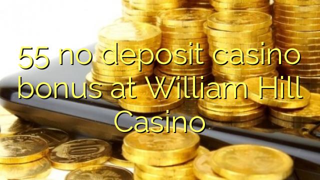 no deposit bonus code william hill casino