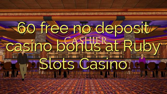 Ruby slots casino bonuses