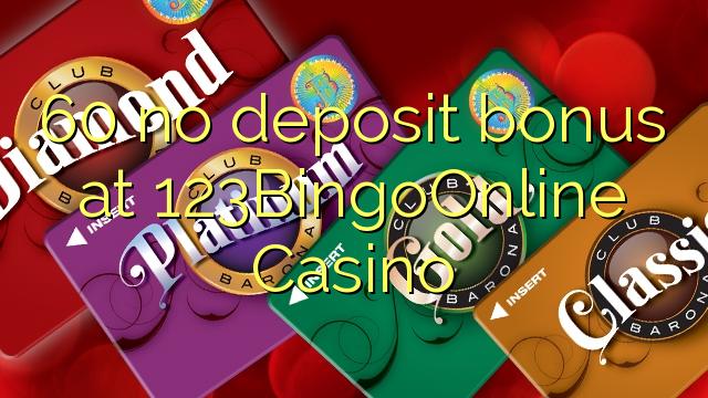 60 no deposit bonus at 123BingoOnline Casino