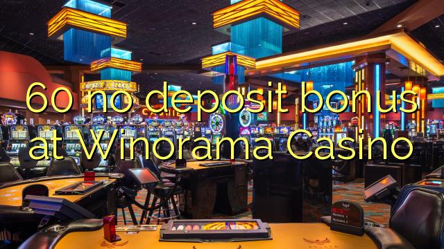 Winorama Casino 60 heç bir depozit bonus