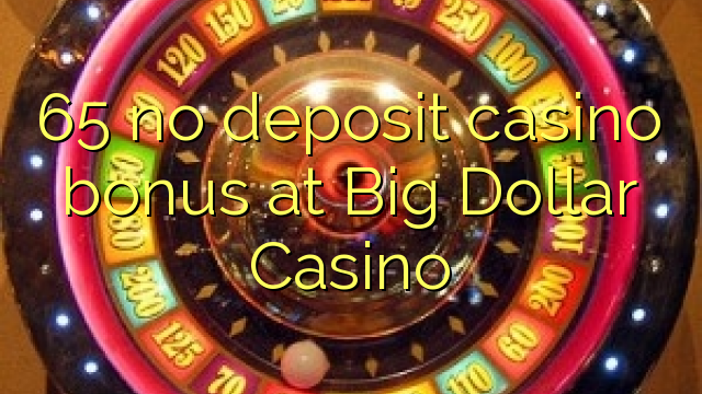bonus code big dollar casino