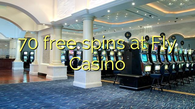 Fly Casino 70 pulsuz spins