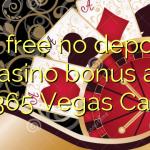 80 free no deposit casino bonus at Bet365 Vegas Casino