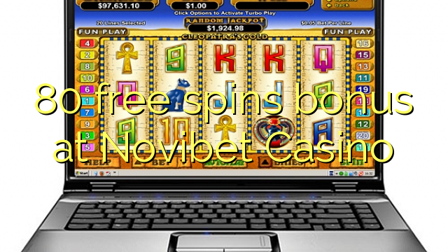 80 free dhigeeysa bonus at Novibet Casino