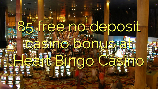 online mobile casino no deposit bonus blue heart