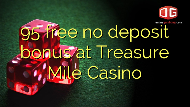 treasure mile casino no deposit code